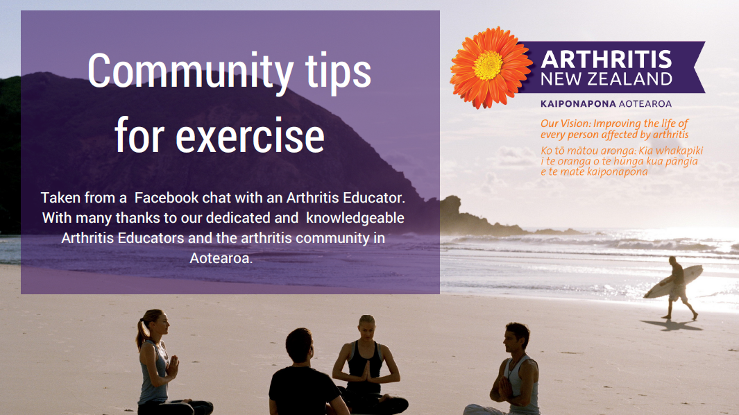 1 - Exercise tips from the Arthritis New Zealand community